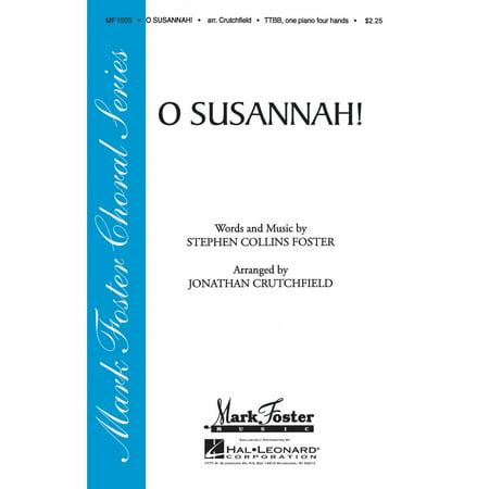 Shawnee Press O Susannah  Ttbb Arranged By Jonathan Crutchfield