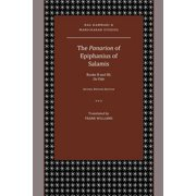 The Panarion of Epiphanius of Salamis : Books II and III; de Fide