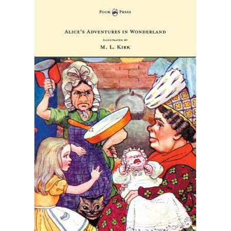 Alice's Adventures in Wonderland - With Twelve Full-Page Illustrations in Color by M. L. Kirk and Forty-Two Illustrations by John Tenniel - (John Tenniel Alice In Wonderland Illustrations Color)