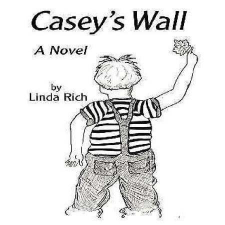 Caseys Wall  A Novel