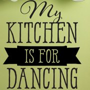 Belvedere Designs LLC My Kitchen Is For Dancing Wall Quotes  Decal