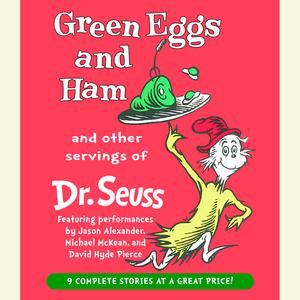 Green Eggs and Ham and Other Servings of Dr. Seuss - Audiobook