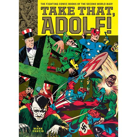 Take That, Adolf! : The Fighting Comic Books of the Second World War - Comic Book Women Villains