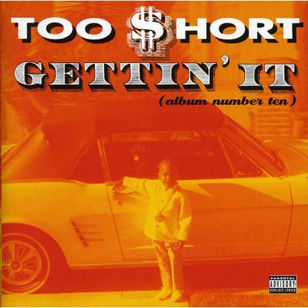 Gettin It (Album Number 10) (explicit)