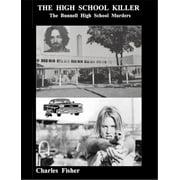 The High School Killer - eBook