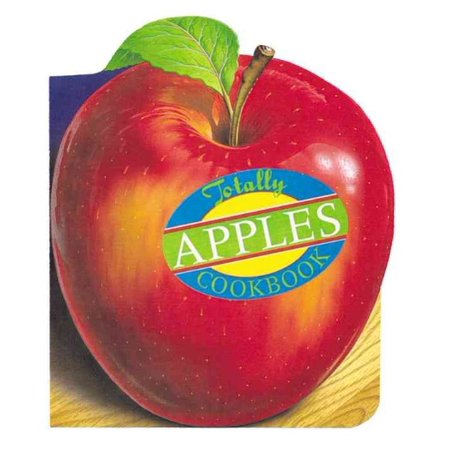 THE TOTALLY APPLES COOKBOOK