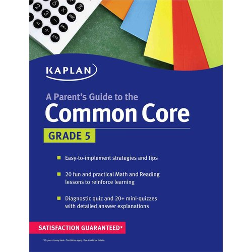 Kaplan a Parent's Guide to the Common Core: Grade 5