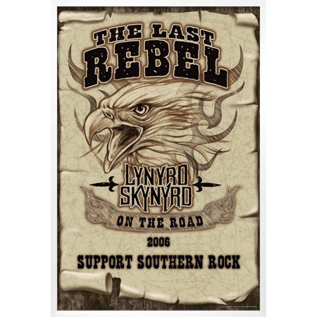 Lynyrd Skynyrd - The Last Rebel, On the Road, 2006. Support Southern Rock Framed Poster Wall Art