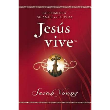 Jesús Vive : Experimenta Su Amor En Tu Vida (Vine Legs)
