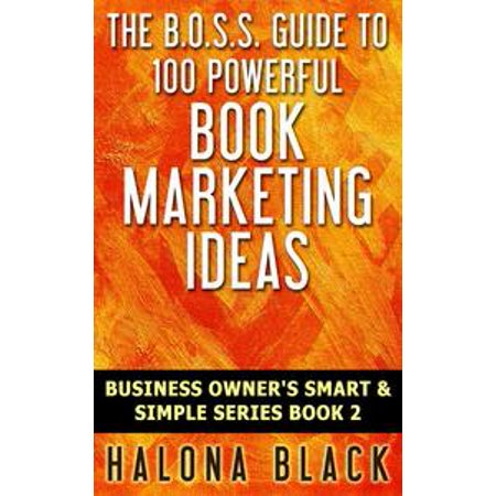 100 Powerful Book Marketing Ideas - eBook (Marketing Ideas For Halloween)