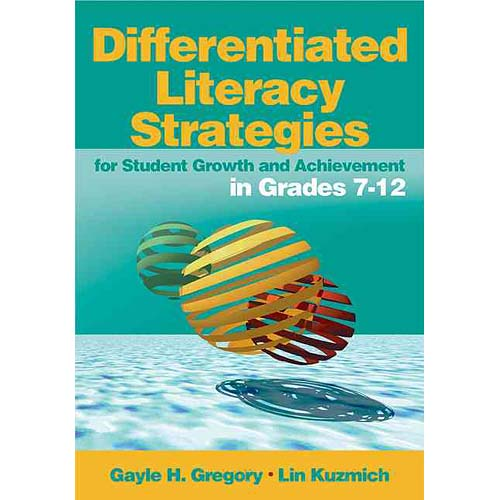 Differentiated Literacy Strategies: For Student Growth and Achievement in Grades 7-12