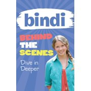 Bindi Behind the Scenes 4: Dive in Deeper - eBook