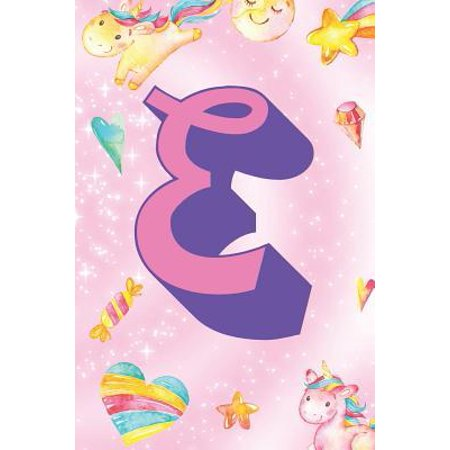 E : Personalized Monogram Initial For First Or Last Name, Unicorn Design on Pink Star Dream Fantasy Pattern, Lined Paper Note Book For Girls To Draw, Sketch & Crayon or Color (Kids Teens Adult Journal With Hearts Flowers Candy)