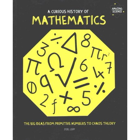 A Curious History Of Mathematics  Paperback