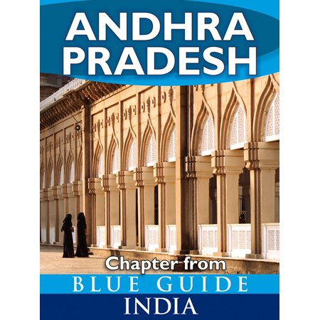 Andhra Pradesh - Blue Guide Chapter - eBook (Today Latest News In Andhra Pradesh In Telugu)