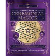 Llewellyn's Complete Book of Ceremonial Magick - eBook