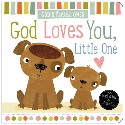 God Loves You, Little One (Board Book)