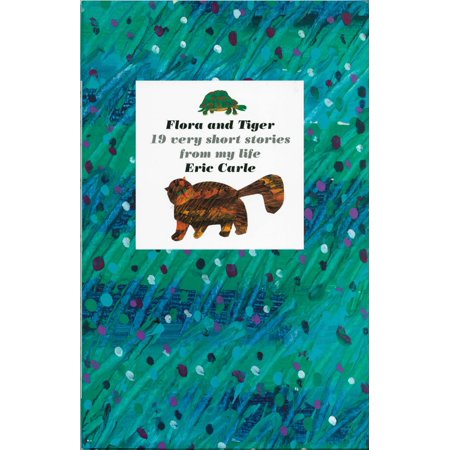 Flora and Tiger : 19 Very Short Stories from My (The Lady Or The Tiger Short Story)