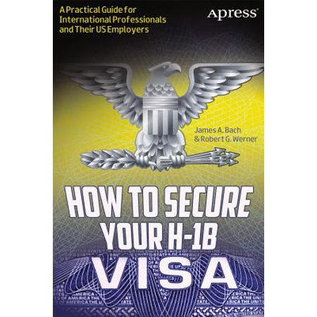 How To Secure Your H1B Visa A Practical Guide For International Professionals And Their US Employers