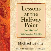 Lessons at the Halfway Point - Audiobook