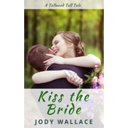 Kiss the Bride - eBook