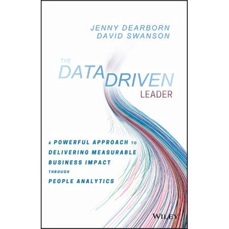The Data Driven Leader : A Powerful Approach to Delivering Measurable Business Impact Through People Analytics](Jenny Wiley Halloween)