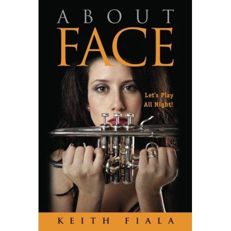 About Face : Let's Play All Night! About Face