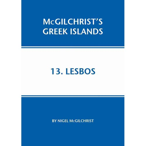 Lesbos : McGilchrist's Greek Islands Book 13
