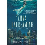 Anna Undreaming