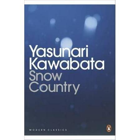 - Snow Country. Yasunari Kawabata