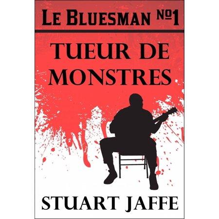 Le Bluesman #1 Tueur de Monstres - eBook](Les Monstres De Halloween)