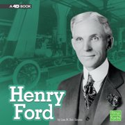 Stem Scientists and Inventors: Henry Ford: A 4D Book (Hardcover)