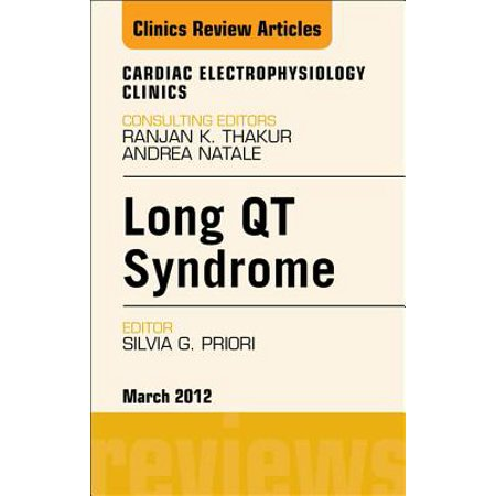 Long QT Syndrome, An Issue of Cardiac Electrophysiology Clinics - E-Book - Volume 4-1 - eBook