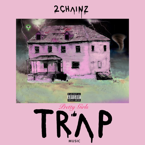 Pretty Girls Like Trap Music (CD) (explicit)