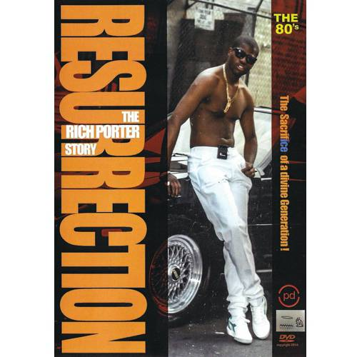 Resurrection: The Rich Porter Story