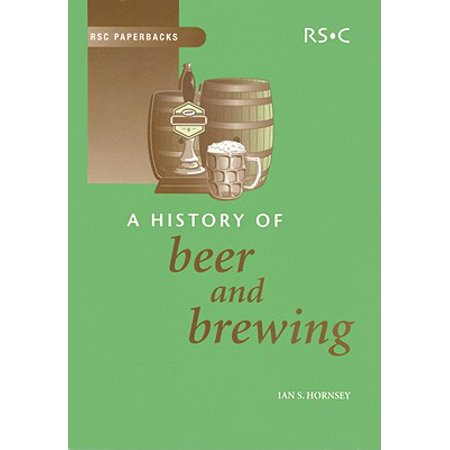 Rsc Paperbacks: A History of Beer and Brewing (Paperback) (Beer Covers)