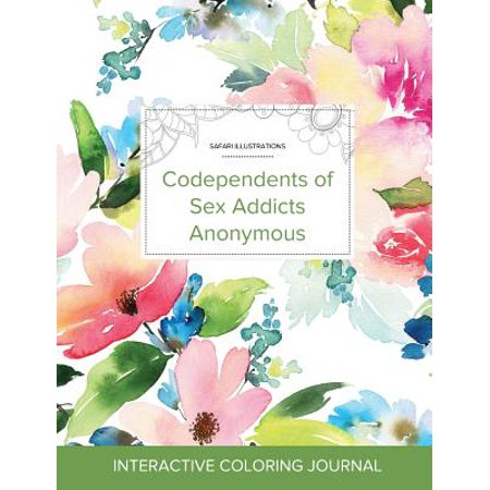 Adult Coloring Journal: Codependents of Sex Addicts Anonymous (Safari Illustrations, Pastel Floral) (Paperback) (Sex Addicts Anonymous Green Book)