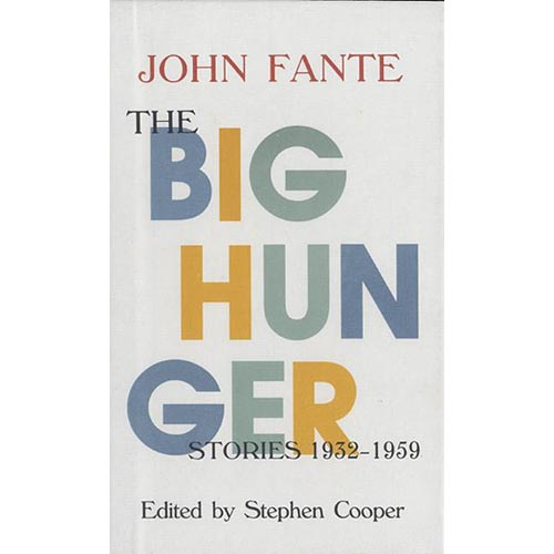 The Big Hunger: Stories 1932-1959