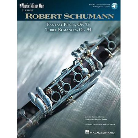 Robert Schumann Fantasy Pieces - Schumann - 5 Fantasy Pieces, Op. 73 and 3 Romances, Op. 94 : Music Minus One Clarinet