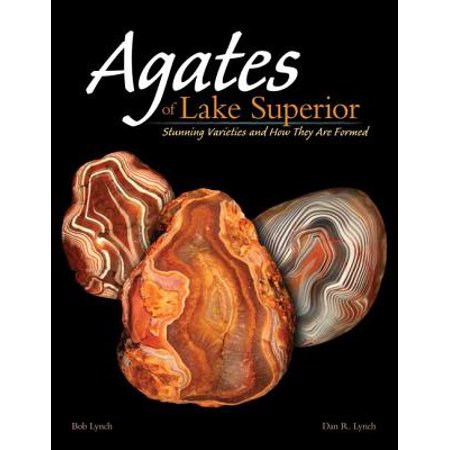 Agates of Lake Superior : Stunning Varieties and How They Are Formed