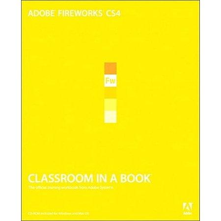 Adobe Fireworks CS4 Classroom in a Book - eBook (Fireworks Cs4 Windows)