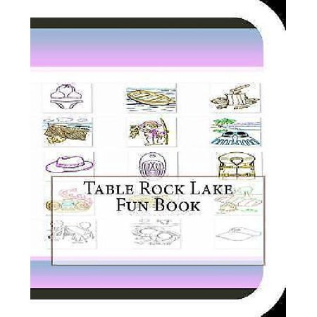 Table Rock Lake Fun Book  A Fun And Educational Book About Table Rock Lake