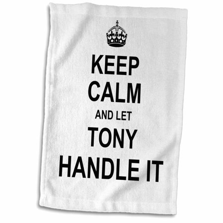 Handled Trowel - 3dRose Keep Calm and Let Tony Handle it - funny personal name - Towel, 15 by 22-inch