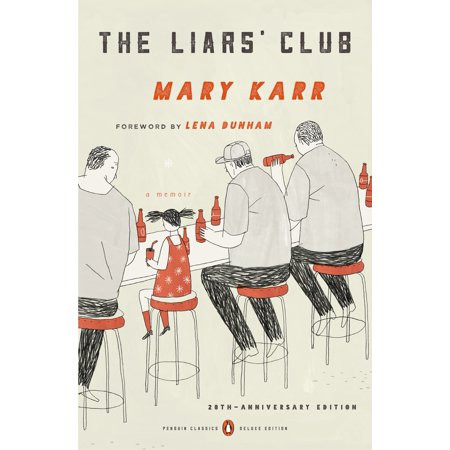 The Liars' Club : A Memoir (Penguin Classics Deluxe Edition)