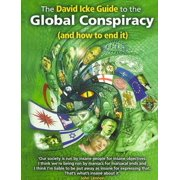 The David Icke Guide to the Global Conspiracy and How to End It