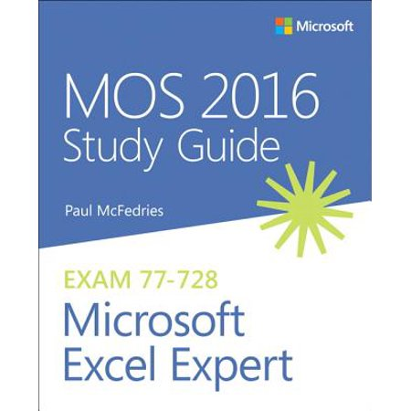Mos 2016 Study Guide for Microsoft Excel Expert (Mos Excel Certification)