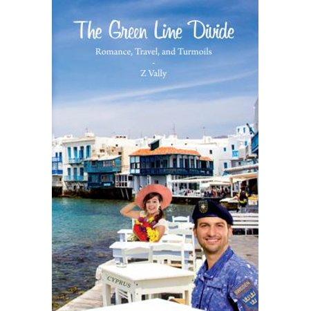 The Green Line Divide  Romance  Travel  And Turmoils