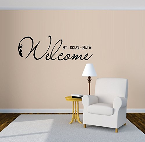 "Decal ~ WELCOME SIT RELAX ENJOY ~ WALL DECAL, HOME DECOR 11"" X 33"""