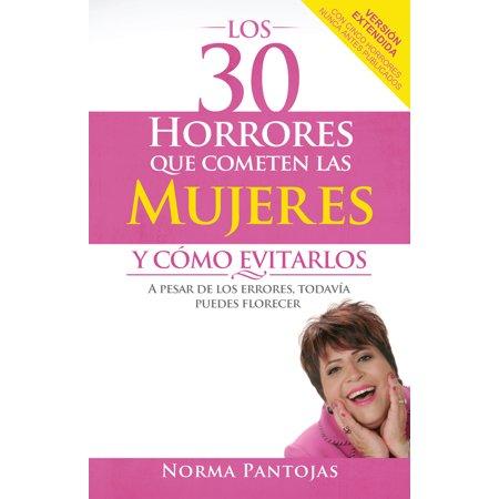 Los 30 horrores que cometen las mujeres y cómo evitarlos : A pesar de los errores, todavía puedes florecer](Las Bromas De Halloween)