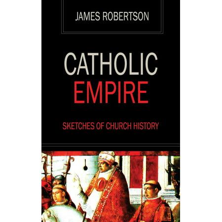 Catholic Empire - Sketches of Church History - eBook](Catholic Halloween History)